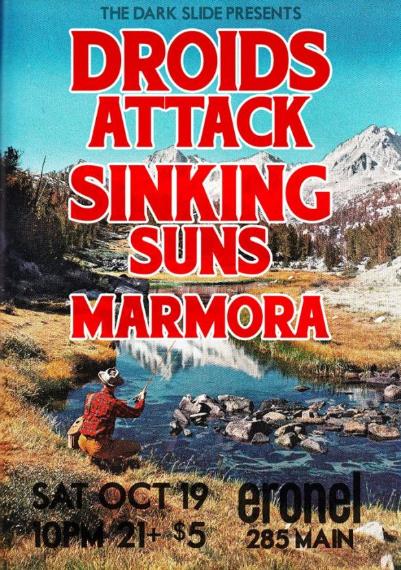 Flier for The Dark Slide Art Show Rager w/ Droids Attack, Sinking Suns, & Marmora